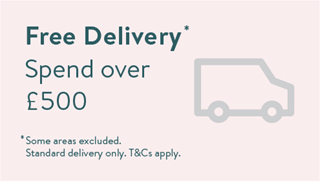 Free delivery - Spend over £500. Some areas excluded. Standard delivery only. Terms and Conditions apply.